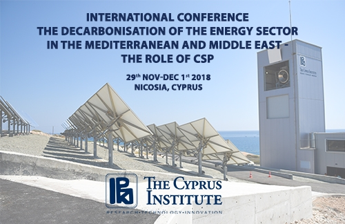 International Conference: The Decarbonisation of the Energy Sector in the Mediterranean and Middle East – The Role of CSP