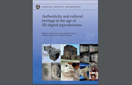 "Book on ""Authenticity and Cultural Heritage in the Age of 3D Digital Reproductions"" Published by PhD Student Valentina Vassallo with Contributions from Other STARC Researchers"